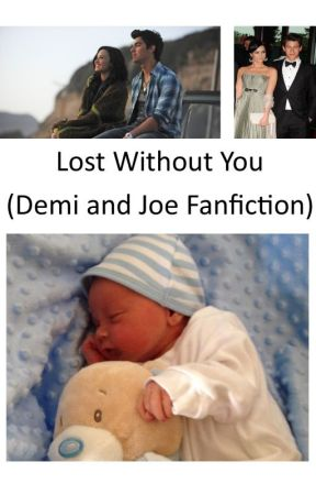 Lost Without You (Jemi Fanfiction) by IAmALovatic4Life