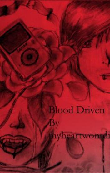 Blood Driven
