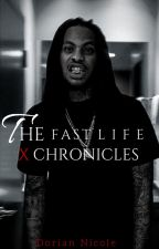 The Fast Life: X Chronicles (Editing) by ognicki_
