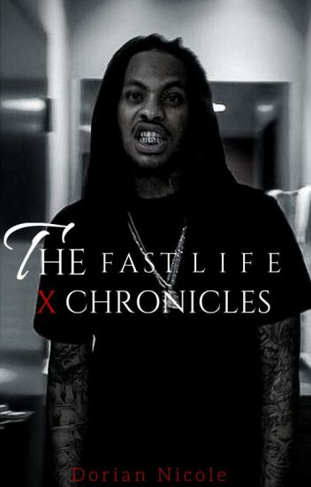 The Fast Life: X Chronicles (Editing)