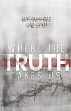 Where the Truth Takes Us by unicornskeletons