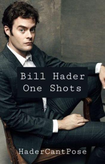 Bill Hader One Shots