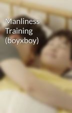 Manliness Training (boyxboy) by aislingfar