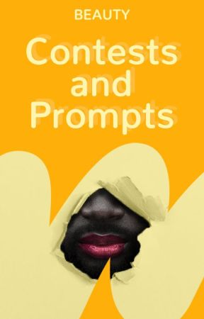 Contests & Writing Prompts by beauty