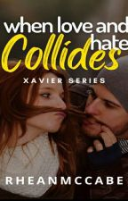 When LOVE and HATE collide [The Mistress 2] by RheanMcCabe