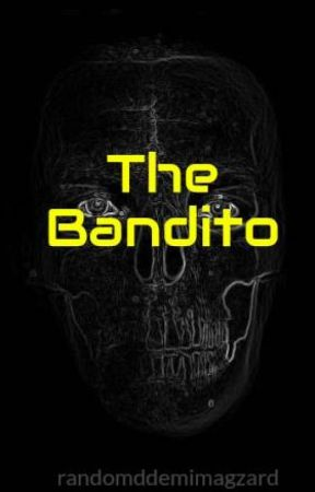 The Bandito ((Marvel fanfic)) by randomddemimagzard