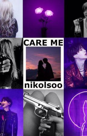 CARE ME by nikolsoo