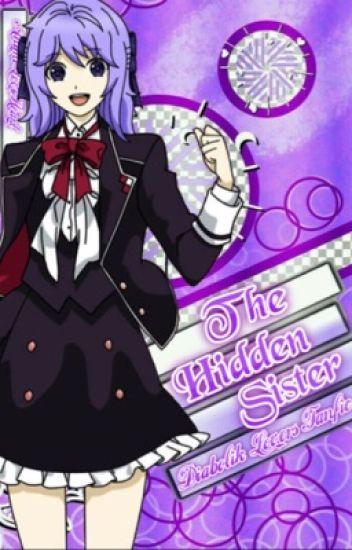 The Hidden Sister {Diabolik Lovers} - Anime Is Life - Wattpad
