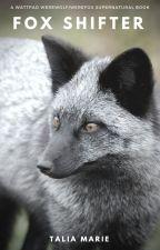 Fox Shifter by taliamariebks