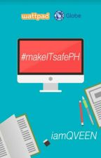 #makeITsafePH by iamQVEEN