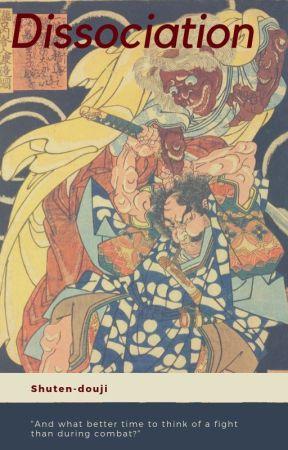 Dissociation by Shuten-douji