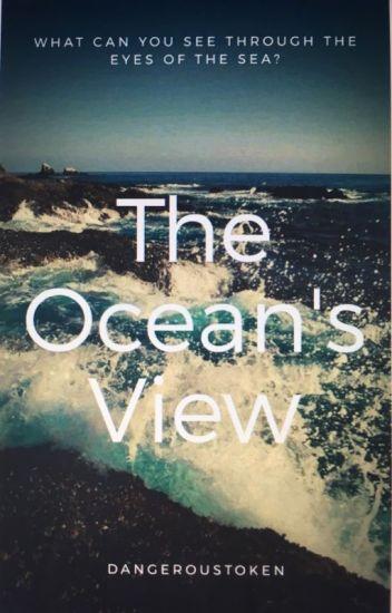 The Ocean's View