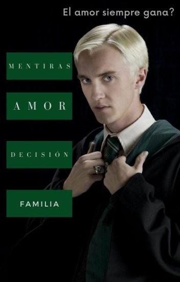 El amor siempre gana.-Draco Malfoy y tu