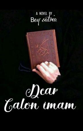 Dear Calon Imam 4 Pulang Bareng Wattpad