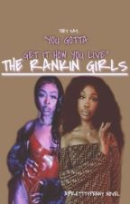 The Rankin Girls. | Louisville's Finest.  by personalxkey