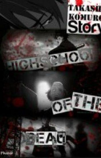 high school of the dead[Takashi x reader]