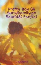 Pretty Boy (A Sungkyunkwan Scandal Fanfic) by Layamaria
