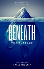 Beneath The Surface- A #PlanetOrPlastic Short Story by HalloPhoenix