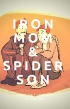 Spider-Son And Iron-Mom One-Shots by MoonyRulz