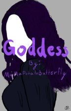 Goddess || GDC by MaMaPotatoButterfly
