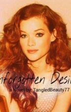 Unforgotten Desire. by Tangled_Beauty77