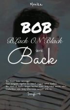 BACK! [COMPLETED STORY] by m_onika15