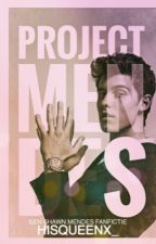 Project Mendes (ft. Shawn Mendes) by HisQueenx_