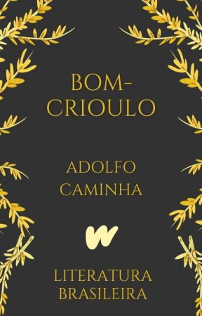 Bom-Crioulo (1895) by ClassicosLP