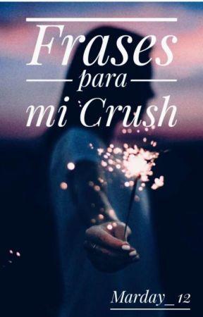 Frases Para Mi Crush 3 Wattpad
