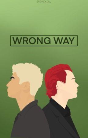Wrong Way » [cashton] √ by nicockla