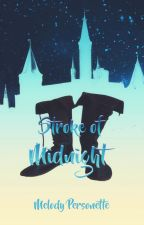 Stroke of Midnight by Mel_Author