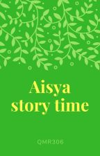 Aisya Story Time by QMR306
