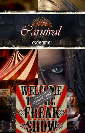 Carnival (First Draft) Ongoing by csdreamer
