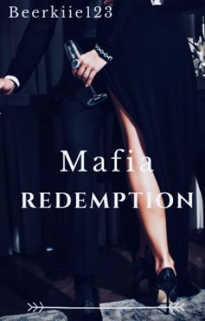Mafia Redemption by Beerkiie123