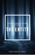 The Entity by JulieEcrivaine