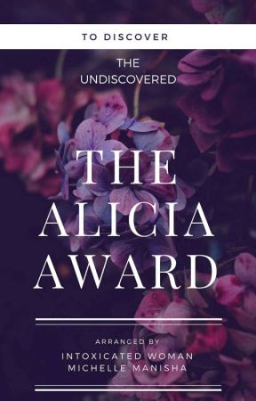 the Alicia awards  [Judging] by intoxicatedwoman123