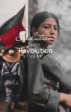 EVOLUTION FROM REVOLUTION by BinibiningRemedios