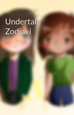 Undertale Zodiaki by SiostrySadystki