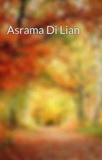 Asrama Di Lian by cici_nomaden