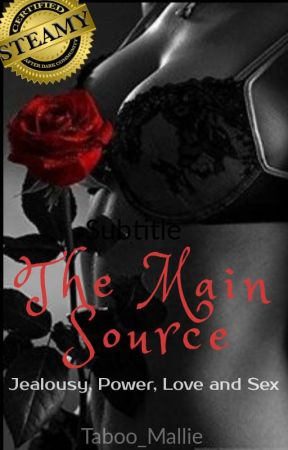 The Main Source by Taboo_Mallie