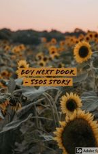 Boy Next Door - 5SOS Story by Itsacowluke____
