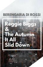 Reggie Biggs and the Autumn It All Slid Down by Di_Rossi