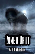 Zombie Drift by PaulDAronson