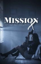 Mission X by Libby4537