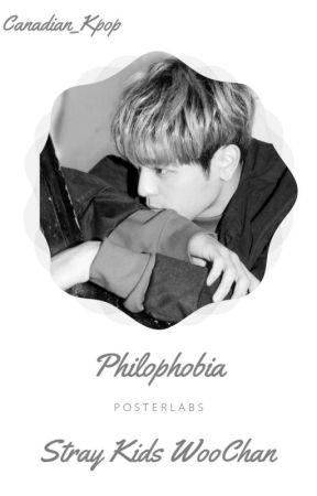 Philophobia (Stray Kids WooChan) by Canadian_Kpop