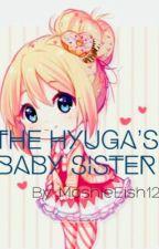 The Hyuga's Baby Sister by MashieEish12