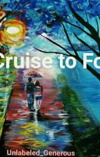 The Cruise to Forever by Unlabeled_Generous