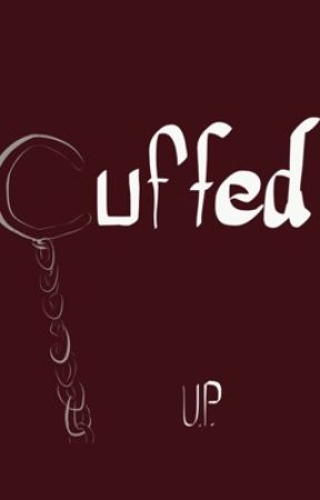 Cuffed by UnknownProblems