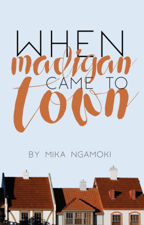 When Madigan Came to Town by odemira