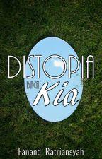 Distopia Bagi Kia by FanandiRatriansyah